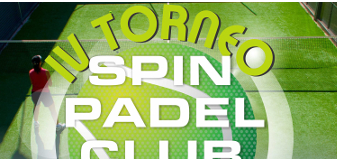IV TORNEO SPIN PADEL CLUB
